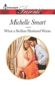 What a Sicilian Husband Wants, Michelle Smart