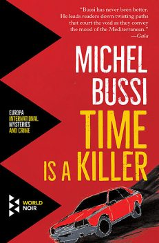 Time Is a Killer, Michel Bussi