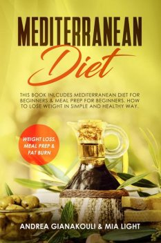 Mediterranean Diet, Mia Light, Andrea Giankouli
