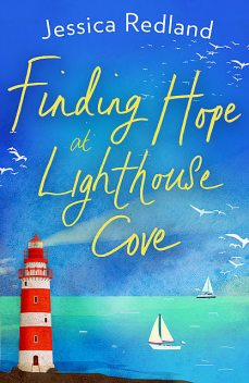 Finding Hope at Lighthouse Cove, Jessica Redland