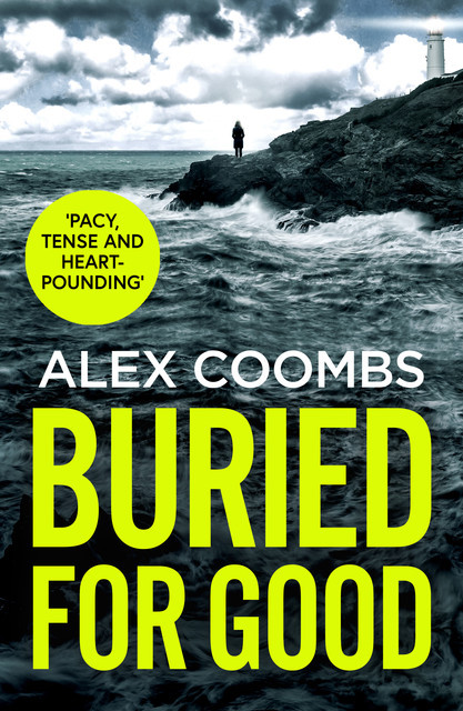 Buried For Good, Alex Coombs