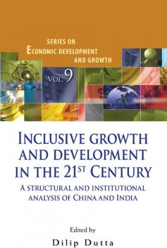 Inclusive Growth and Development in the 21st Century, Dilip Dutta