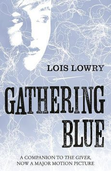 Gathering Blue, Lois Lowry