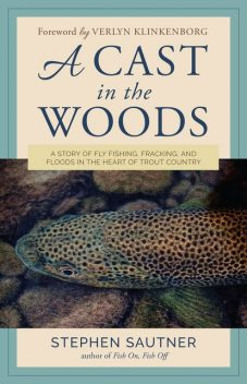 A Cast in the Woods, Stephen Sautner