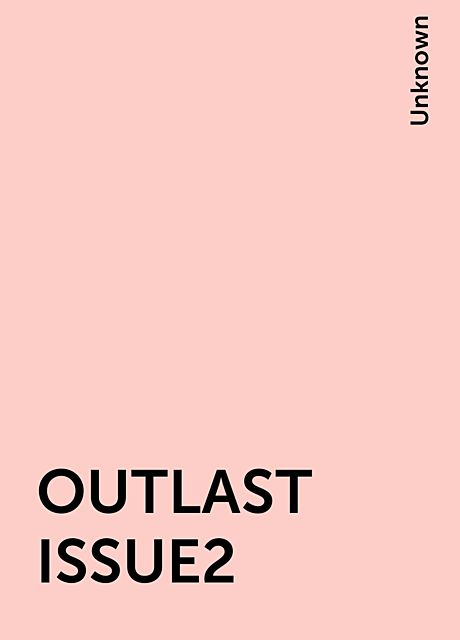 OUTLAST ISSUE2,