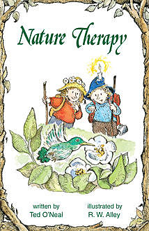 Nature Therapy, Ted O'Neal