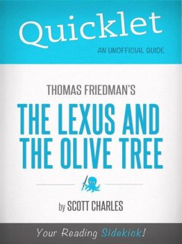 Quicklet On Thomas Friedman's The Lexus and the Olive Tree, Scott Charles