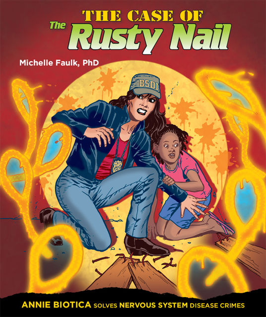 The Case of the Rusty Nail, Michelle Faulk