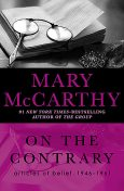 On the Contrary, Mary McCarthy