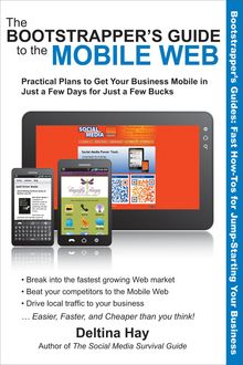The Bootstrapper's Guide to the Mobile Web, Deltina Hay