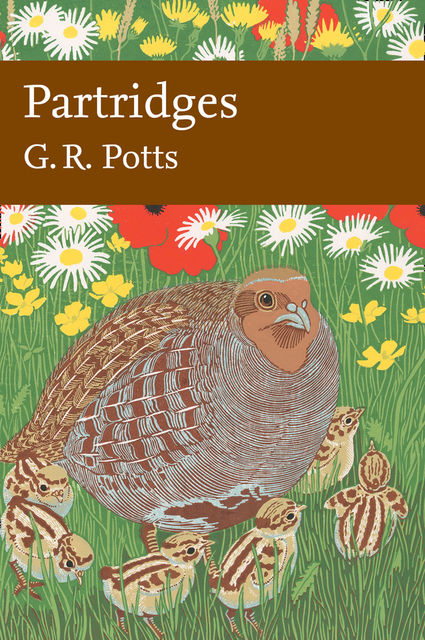 Partridges: Countryside Barometer (Collins New Naturalist Library, Book 121), G.R.Potts