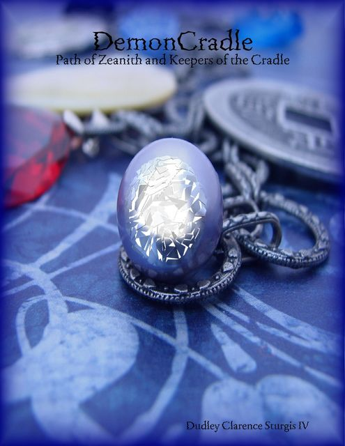 DemonCradle: Path of Zeanith and Keepers of the Cradle, Dudley Clarence Sturgis IV