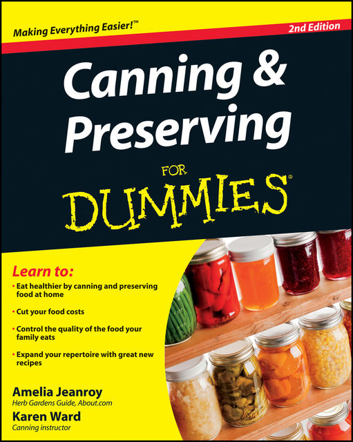 Canning and Preserving For Dummies, Amelia Jeanroy, Karen Ward
