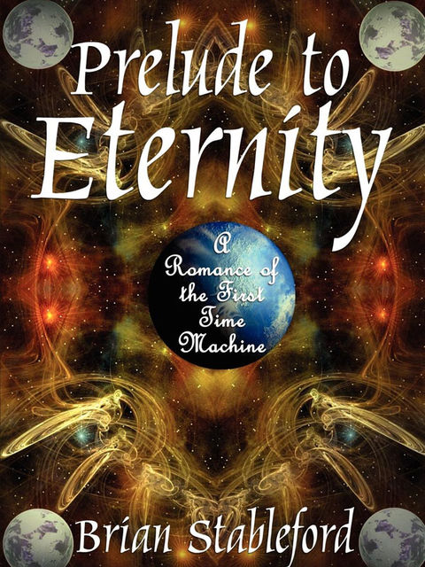 Prelude to Eternity, Brian Stableford
