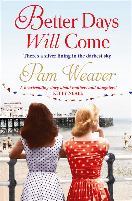 Better Days will Come, Pam Weaver