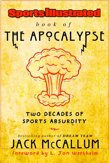 Sports Illustrated Book of the Apocalypse, Jack McCallum