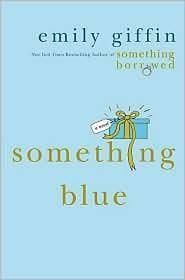 Something Blue, Emily Giffin