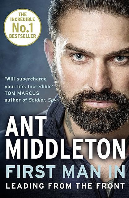 First Man In, Ant Middleton