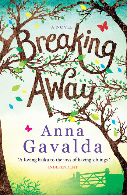 Breaking Away, Anna Gavalda