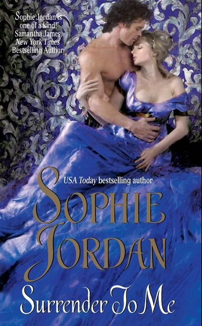 Surrender to Me, Sophie Jordan