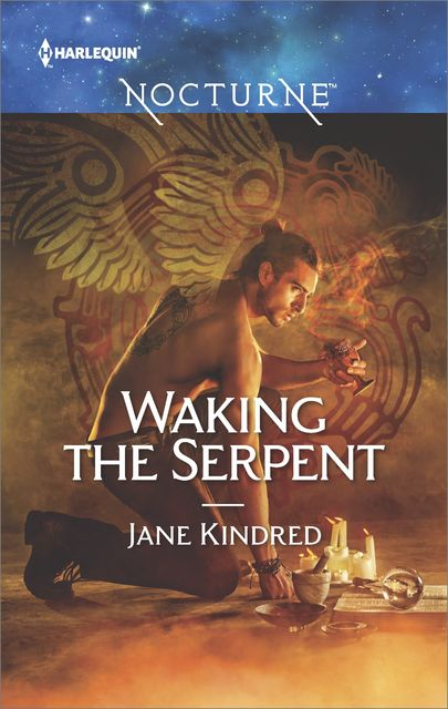 Waking the Serpent, Jane Kindred