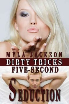 FIVE-SECOND SEDUCTION, Myla Jackson