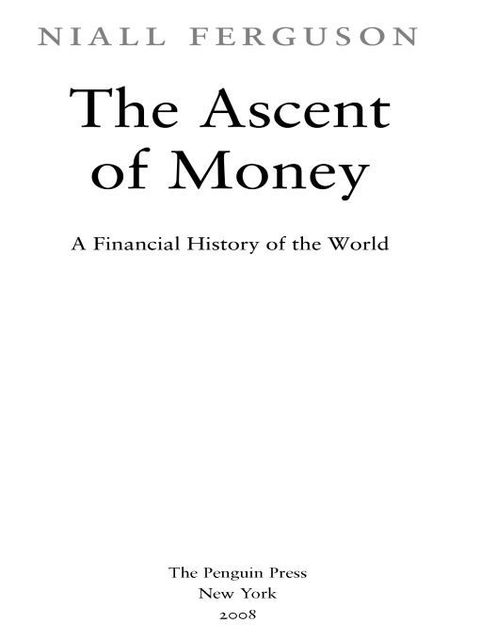 The Ascent of Money, Niall Ferguson