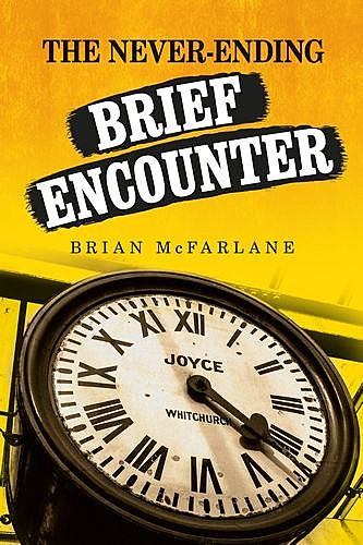 The never-ending Brief Encounter