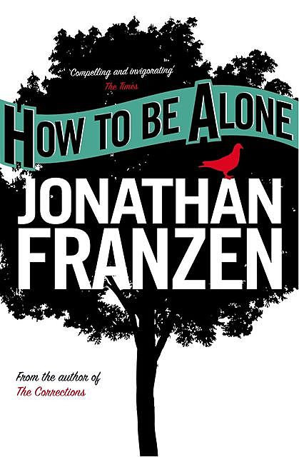 How to be Alone, Jonathan Franzen