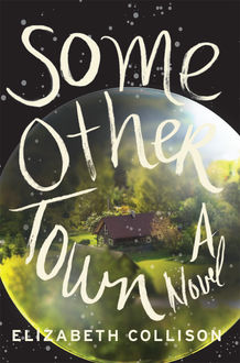 Some Other Town, Elizabeth Collison