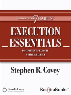 Execution Essentials, Stephen Covey