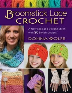 Broomstick Lace Crochet, Donna Wolfe