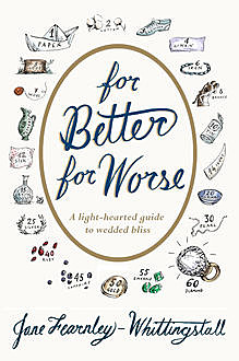 For Better For Worse, Jane Fearnley-Whittingstall