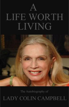 Life Worth Living, Lady Colin Campbell