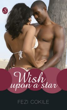 Wish upon a Star, Fezi Cokile