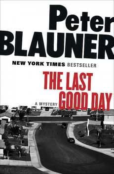 The Last Good Day, Peter Blauner