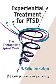 Experiential Treatment For PTSD, TEP, M. Katherine Hudgins