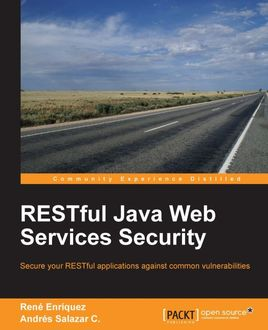RESTful Java Web Services Security, Andres Salazar C., Rene Enriquez