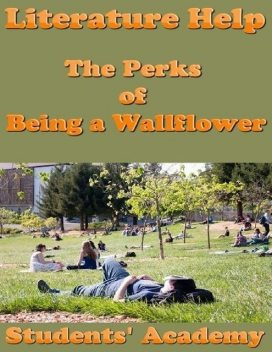 Literature Help: The Perks of Being a Wallflower, Students' Academy