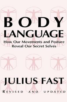 Body Language, Julius Fast
