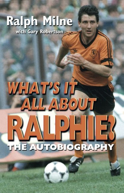 What's It All About Ralphie?, Gary Robertson, Ralph Milne