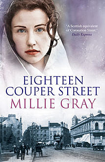 Eighteen Couper Street, Millie Gray