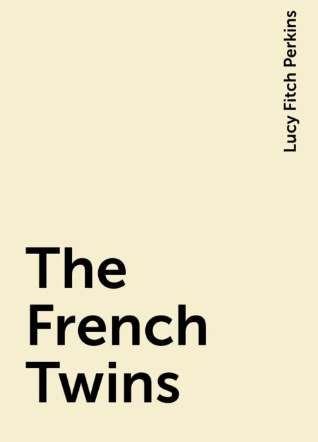 The French Twins, Lucy Fitch Perkins