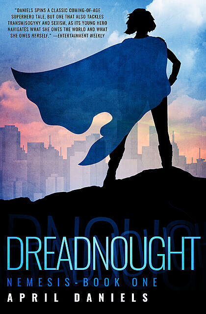 Dreadnought, April Daniels