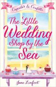 The Little Wedding Shop by the Sea, Jane Linfoot