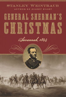 General Sherman's Christmas, Stanley Weintraub