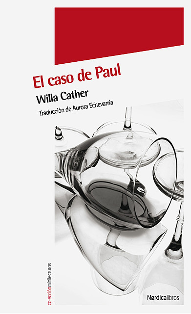 El caso de Paul, Willa Cather