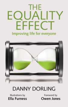 The Equality Effect, Danny Dorling