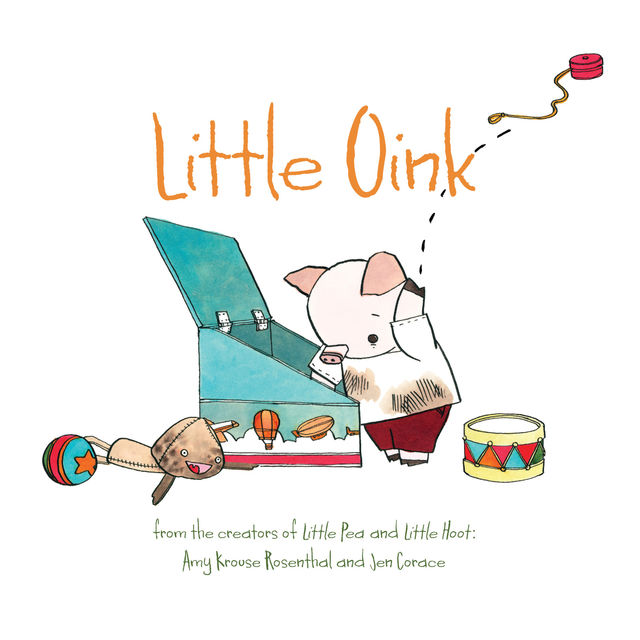 Little Oink, Amy Rosenthal