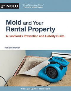 Mold and Your Rental Property, Ron Leshnower